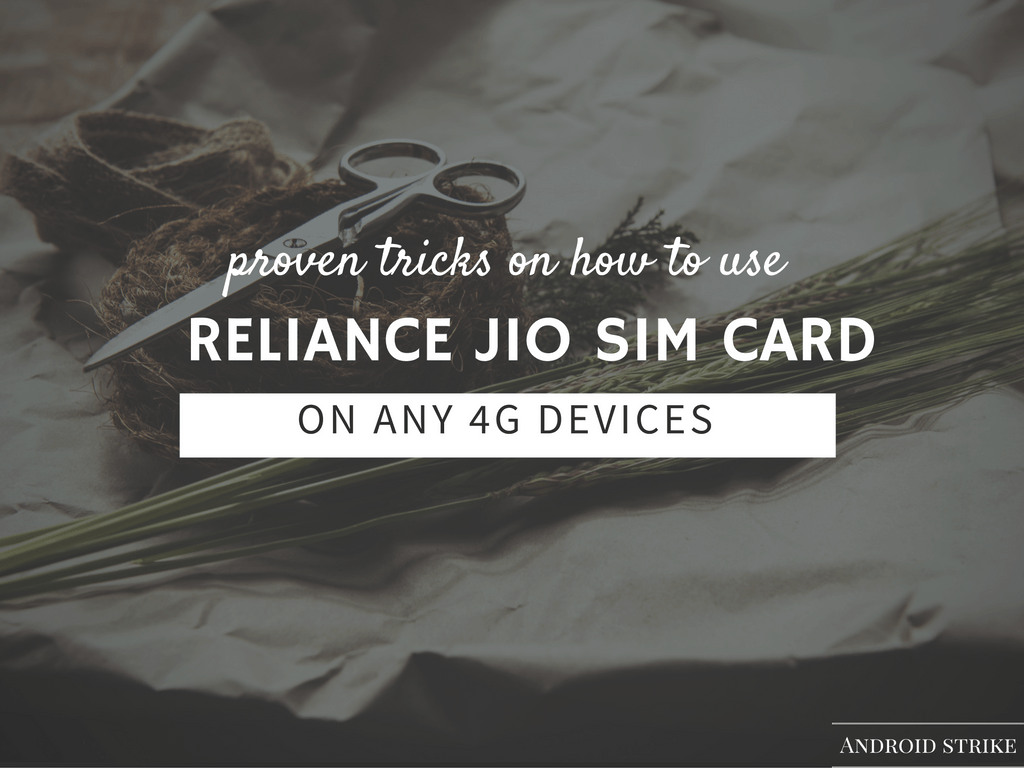 reliance jio sim card in 4G smartphone