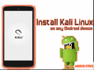 How To Download and Install Kali Linux on Android Phone