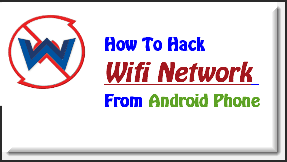 How To Hack Wifi Password of your Neighbour or friend