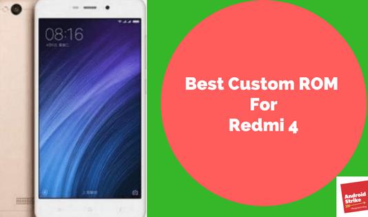 Custom ROM For Redmi 4