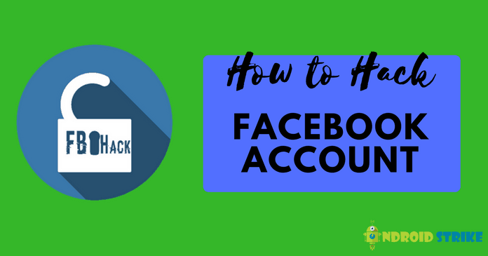 Photo of How To Hack a Facebook Account (Working Trick)