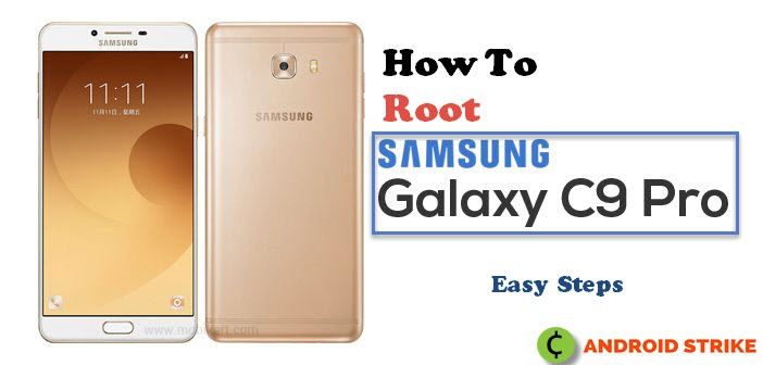 Photo of How To Root Galaxy C9 Pro Without PC [Full Guide]