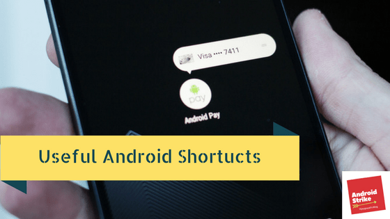 useful android shortcuts