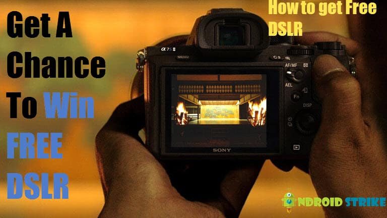 Photo of How To Get Free DSLR: Get a Chance to Win DSLR For FREE
