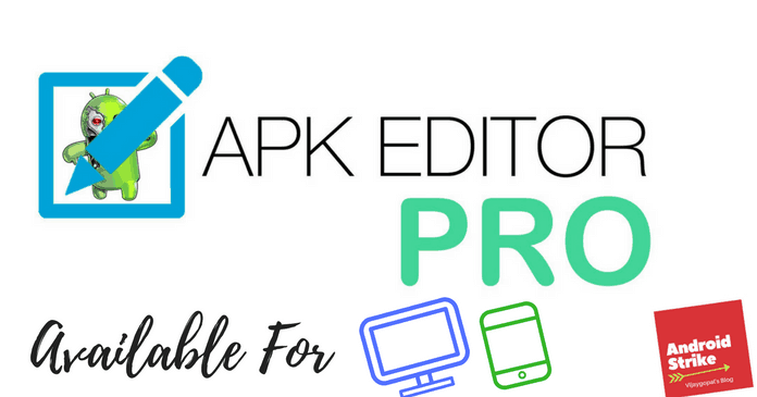 APK Editor Pro – Download For (Android and Windows)