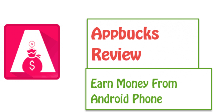 Appbucks Review: Earn money