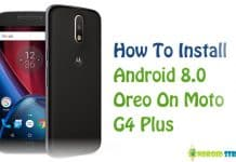 install android 8.0 Oreo on Moto G4 Plus