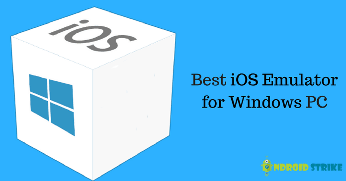 16 Best iOS Emulators For PC [Run iOS Apps on Windows]