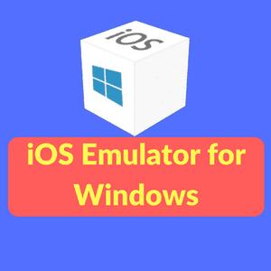16 Best iOS Emulators for Windows PC