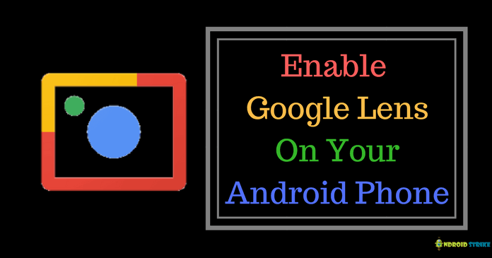 How to Enable Google Lens on your phone