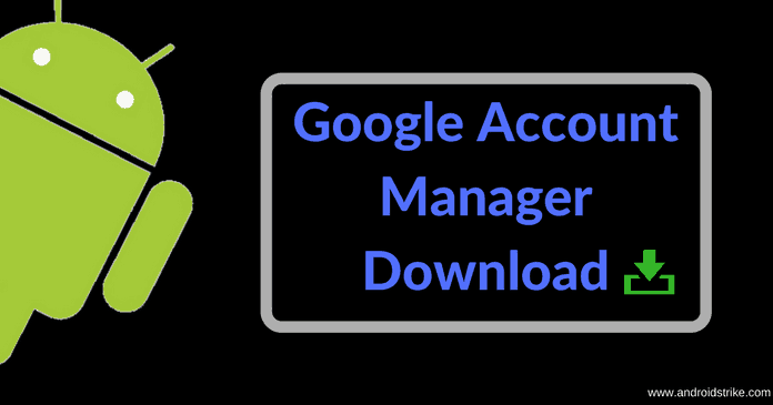 Google Account Manager APK Download 2018 Version