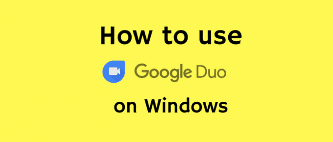 Google Duo For Windows PC – Download Google Duo APK for PC