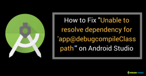 "How to Fix ""Unable to resolve dependency for 'app@debugcompileClasspath' Could not resolve android studio"" Error?"