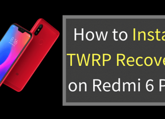 Install TWRP Recovery on Redmi 6 Pro