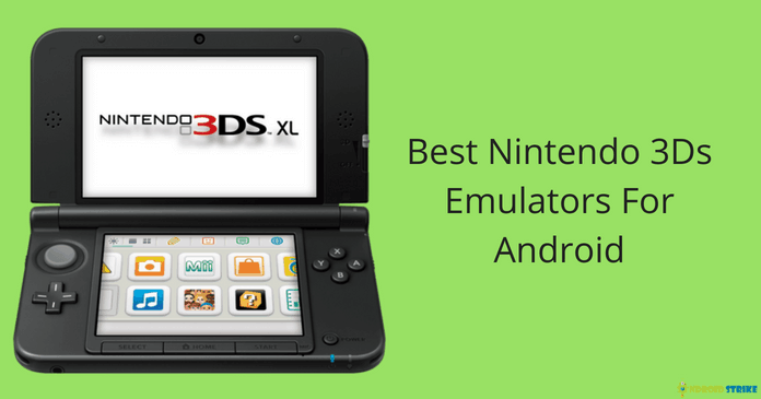 Photo of Best Nintendo 3DS Emulators for Android (2019 Updated list)