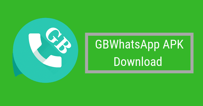 Gbwhatsapp Apk Free Download V6 85 Apk Latest Version 2019