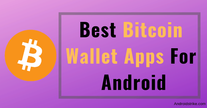 Photo of 9 Best Bitcoin Wallet Apps For Android