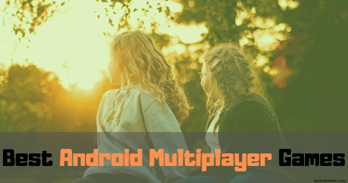 Photo of 9 Best Multiplayer Games For Android To Play in 2020
