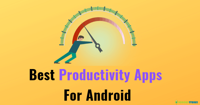 Photo of 9 Best Free Android Productivity Apps To Increase your Focus
