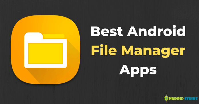 Best file explorer android 2019 | Top 10 Best File Manager