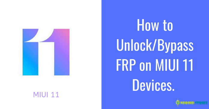 unlock frp on miui 11 devices