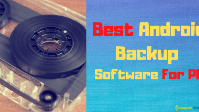 Photo of Top 3 Best Android Backup Software For PC