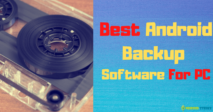 Best Android Backup Software For PC