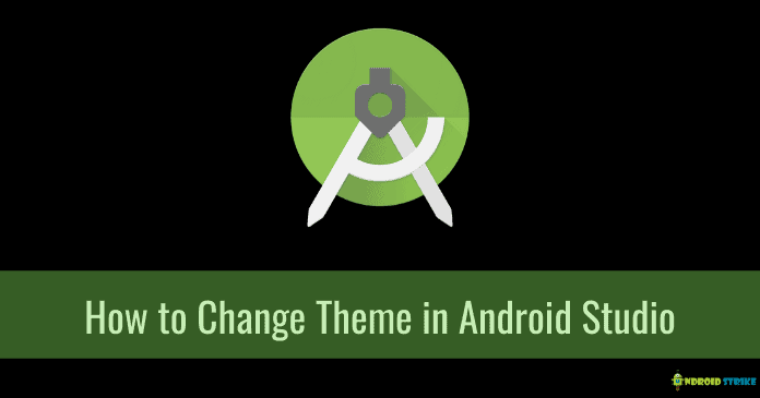 How to Change Theme in Android Studio
